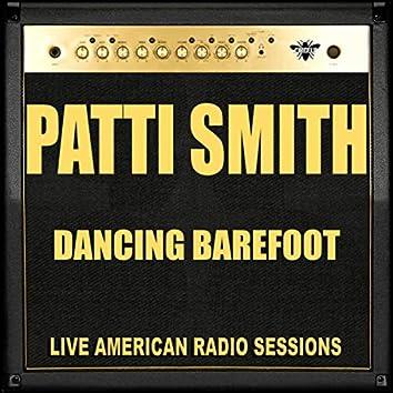 Dancing Barefoot (Live)