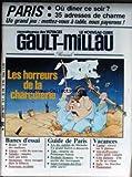 GAULT MILLAU [No 99] du 01/07/1977 - PARIS - OU DINER LE SOIR - LES HORREURS DE LA CHARCUTERIE - ROSES - GLACES - SALADES - MOUSSEUX - VINS - PRODUITS FERMIERS - CANTAL - AIX-EN-PROVENCE - COTE DALMATE - ITALIE - HAMMAMET.