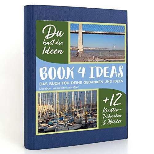 BOOK 4 IDEAS modern | Lissabon - weiße Stadt am Meer, Eintragbuch mit Bildern
