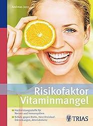 Ein sehr interessantes Buch für Ihre Gesundheit: Risikofaktor Vitaminmangel