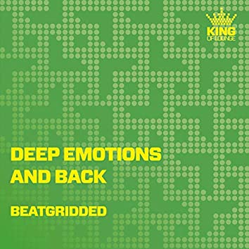 Deep Emotions and Back