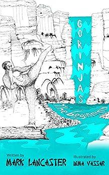 Gorinjas: The beginning by [Mark Lancaster, Inma Vassar]