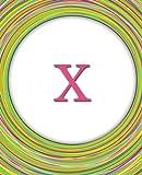 X: Circles Monogram Notebook | Journal | Diary Celebrating Friends & Friendship – Cute Monogrammed Gift (Monogram Gifts)