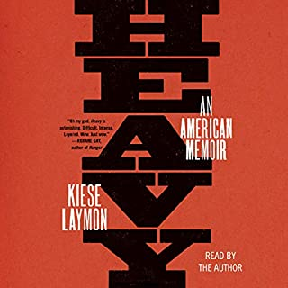 Heavy                   By:                                                                                                                                 Kiese Laymon                               Narrated by:                                                                                                                                 Kiese Laymon                      Length: 6 hrs and 17 mins     2,275 ratings     Overall 4.7