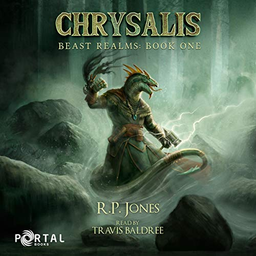 Chrysalis (A Fantasy LitRPG) Audiobook By R.P. Jones,                                                                                        Portal Books cover art