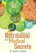 New Book of Nutritional and Medical Secrets