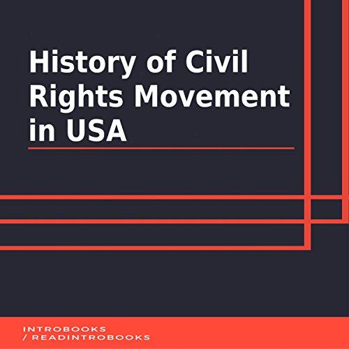History of Civil Rights Movement in USA audiobook cover art