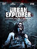 Urban explorer, le sous-sol de l'horreur