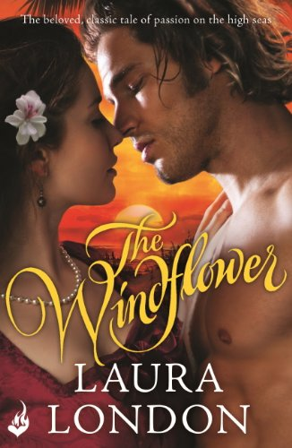 The Windflower (The beloved, classic tale of passion on the high seas) (English Edition)