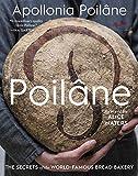 Poilâne: The Secrets of the World-Famous Bread Bakery