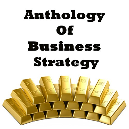 Anthology of Business Strategy audiobook cover art
