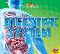 Digestive System (My First Look at Body Systems)