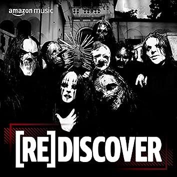 REDISCOVER Slipknot