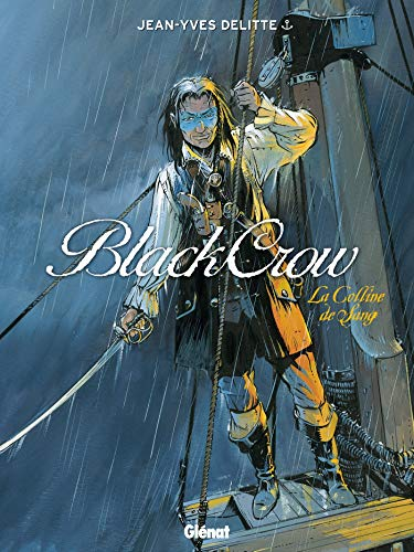 Black Crow, tome 1 : La colline de sang