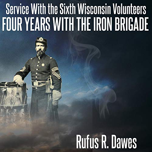 『Service with the Sixth Wisconsin Volunteers』のカバーアート