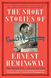 The Short Stories of Ernest Hemingway: The Hemingway Library Collector's Edition (English Edition)