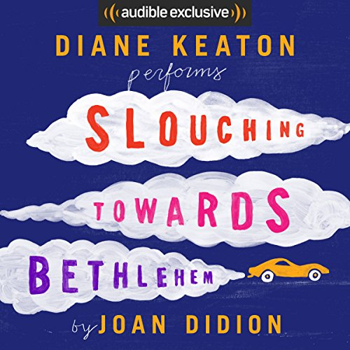 slouching towards bethlehem audiobook com slouching towards bethlehem cover art