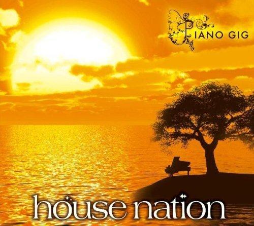 House Nation-Piano Gig