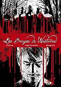 Las Brujas de Westwood par Juan Antonio Torres García