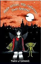 Aggie Lichen; Pilp Collector - Hero Required (Mirvellon Trilogy Book 3)