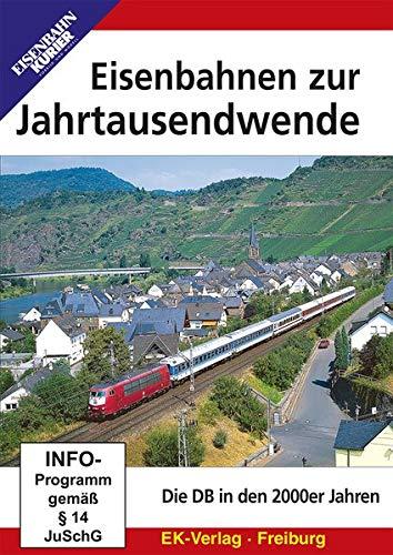 Eisenbahnen zur Jahrtausendwende
