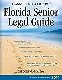 Florida Senior Legal Guide-8th Edition