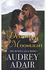 Destiny of Moonlight (The McDougalls) Paperback