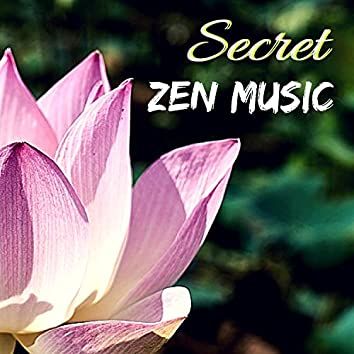 Secret Zen Music - Songs to Calm Down, Natural White Noise for Deep Focus