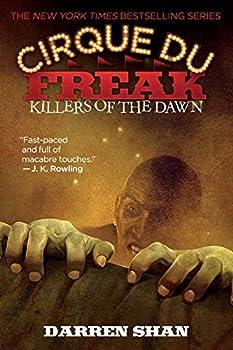 Paperback Cirque Du Freak: Killers of the Dawn: Book 9 in the Saga of Darren Shan (Cirque Du Freak, 9) Book
