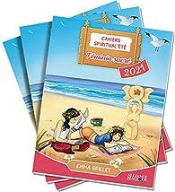 Cahiers Spiritual'été 2021 : Féminin sacré par Emma Grillet
