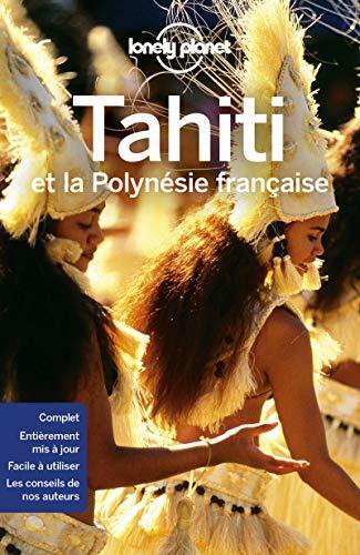 Tahiti et la Polynésie française (Guide de voyage)