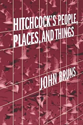 Hitchcock's People, Places, and Things (English Edition)