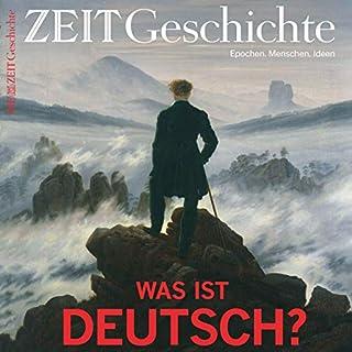 Was ist Deutsch? Die Erfindung der Nation: Mythen, Sagen, Märchen von 1800 bis heute (ZEIT Geschichte Panorama) Titelbild