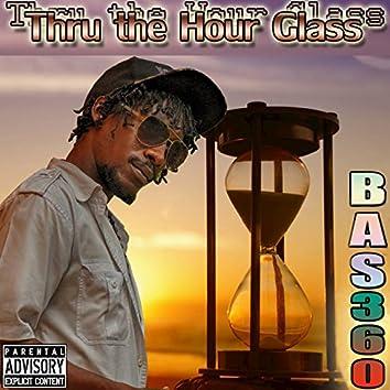 Thru the Hour Glass