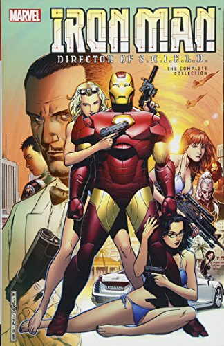 IRON MAN DIRECTOR OF SHIELD COMPLETE COLLECTION: The Complete Collection