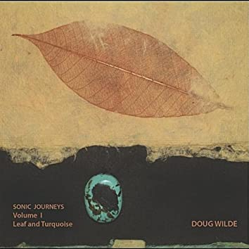 Sonic Journeys, Vol. 1 (Leaf and Turquoise)