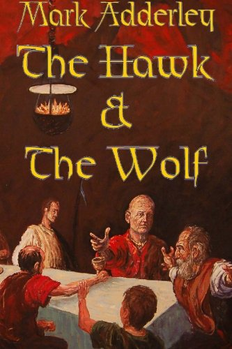 The Hawk and the Wolf: The Matter of Britain Book One