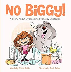 """No Biggy!"" by Josh Talbet book cover"