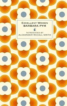 Excellent Women (Virago Modern Classics) by [Barbara Pym, Alexander McCall Smith]