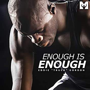 Enough Is Enough (Motivational Speech)