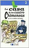 CASA DE CUATRO CHIMENEAS - Libro 2 (Lecturas Dylar)