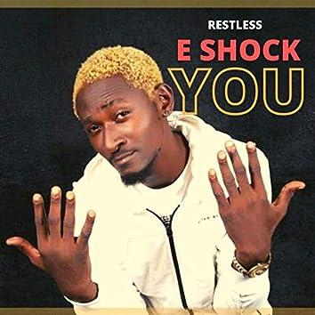 E Shock You