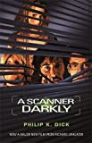 A Scanner Darkly (Gollancz S.F.)