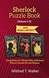 Sherlock Puzzle Book (Volume 1-3): Compilation Of 3 Books With Additional Bonus Contents By Mrs Hudson (Mildred's Sherlock Puzzle Book Series) (English Edition)