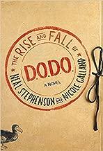 The Rise and Fall of D.O.D.O.: A Novel