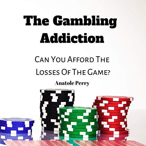 The Gambling Addiction: Can You Afford the Losses of the Game? Titelbild