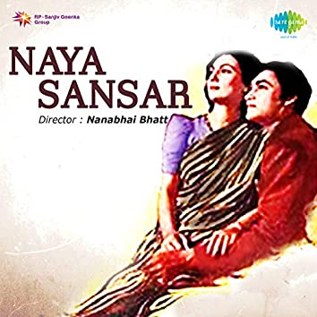 Naya Sansar (Original Motion Picture Soundtrack)