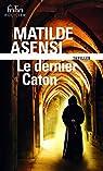 Le dernier Caton par Asensi