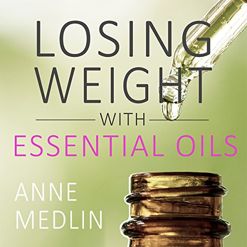 Essential Oils for Weight Loss: Your Essential Oils Reference Guide audiobook cover art