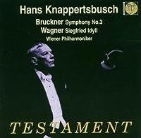 Symphony 3 / Siegfried Idyll by BRUCKNER & WAGNER (2004-06-08)